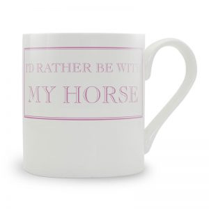 I'd rather be with my horse mug - Pink