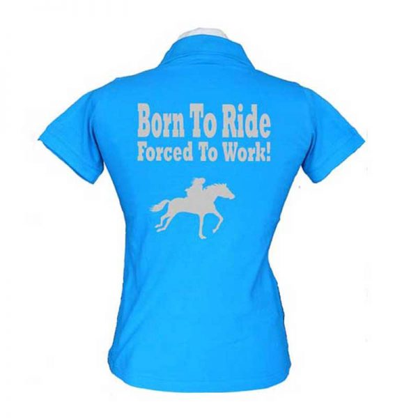 Born to Ride Ladies Equestrian Polo Shirt