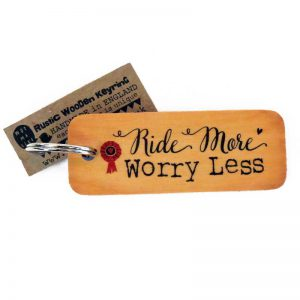 Ride More Worry Less Keyring